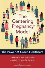 Centeringpregnancy Model : The Power of Group Health Care: By Schindler Risin...