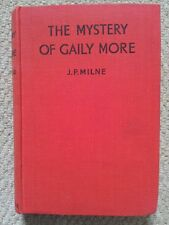 The Mystery of Gaily More by J Paterson Milne (Blackie 1946)