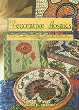 DECORATIVE MOSAICS:How to Make Colorful Imaginative Mosaic-E.M.Goodwin-READ COND