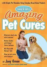 JOEY GREEN'S AMAZING PET CURES NEW PAPERBACK BOOK