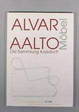 Alvar Aalto: Mobel Die Sammlung Kossdorff rare exhibition catalogue