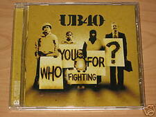 UB 40/WHO YOU FIGHTING FOR/ CD ALBUM