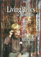 LIVING RELICS of AUSTRALIA by MICK JOFFE 2001 Vol 2 SIGNED FIRST ED Hc Dj ILLUST