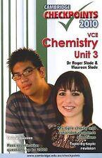 Cambridge Checkpoints VCE Chemistry Unit 3 2010: 2010: Unit 3 by Roger Slade,...