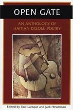 Open Gate: An Anthology of Haitian Creole Poetry (Creole and English Edition) b