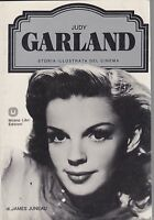 Juneau, Judy Garland, Storia illustrata del cinema, Milano libri, cinema, 1985