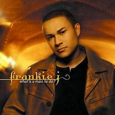 What's a Man to Do? by Frankie J (CD, May-2003, Columbia)