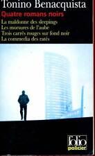 TONINO BENACQUISTA: QUATRE ROMANS NOIRS. FOLIO. 2005.