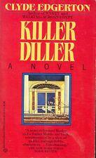 Killer Diller by Clyde Edgerton (1992, Paperback)