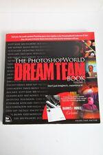 The Photoshop World Dreamteam Book Volume 1' NAPP  by Scott Kelby