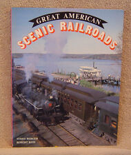 Great American Scenic Railroads by Terry Berger & Robert Reid, Softcover
