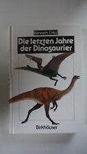 Die letzten Jahre der Dinosaurier - Kenneth J. Hsü - (K40)