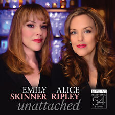 Emily Skinner, Alice - Unattached - Live At Feinstein's/54 Below [New CD]