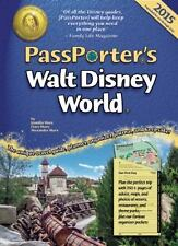 PassPorter's Walt Disney World 2015: The Unique Travel Guide, Planner,