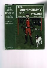 The Autobiography of a Poacher edited by Caractacus (Hardback) First Edition