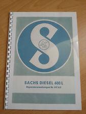 Sachs Diesel 600 Reparaturanweisung - Motor von Holder A12 B12 E12