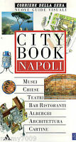 LIBRO=CITY BOOK NAPOLI=NUOVE GUIDE VISUALI=1997=CORRIERE DELLA SERA/MONDADORI