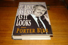 IT AIN'T AS EASY AS IT LOOKS-TED TURNER'S AMAZING STORY BY PORTER BIBB-SIGNED