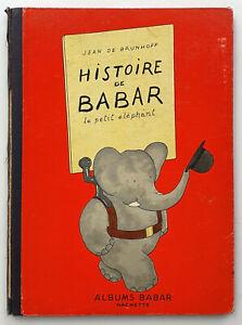 HISTOIRE DE BABAR, Jean de Brunhoff, Albums Babar, Frankr. Hachette 1939, RAR!