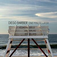 DIEGO BARBER - ONE MINUTE LATER INCL, ALEJANDRO COELLE / ERIC  CD NEW!