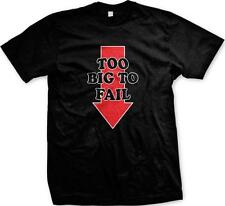 Too Big To Fail Down Arrow Sexual Innuendo Funny Humor Dick Joke Mens T-shirt