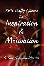 366 Daily Quotes for Inspiration and Motivation: 5-Year Memory Minder by...