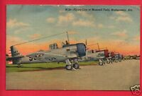 MONTGOMERY AL FLYING LINE AT MAXWELL FIELD AIRPLANES US ARMY   POSTCARD
