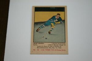 Teeder Kennedy - 1951-92 Parkhurst Rookie Card  - Excellent or better condition