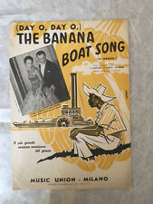 SPARTITO MUSICALE DAY O, DAY O THE BANANA BOAT SONG IL NEGRO SPIKER 1956 CALYPSO
