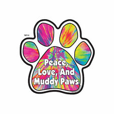 Peace Love And Muddy Paws Tie Dye Dog Paw Car Magnet