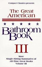 The Great American Bathroom Book, Volume 3, Stevens W. Anderson, Good Condition,