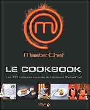 MASTERCHEF - LE COOKBOOK - LES RECETTES DE LA SAISON 1 - 240 pages - LIVRE NEUF