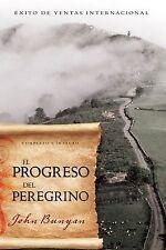 El Progreso Del Peregrino by John Bunyan (2013, Paperback)