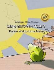 Cinco metros de tiempo/Dalam Waktu Lima Meter: Libro infantil ilustrado español-