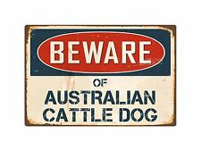 Beware Of Australian Cattle Dog 8� x 12� Vintage Aluminum Retro Metal Sign Vs029