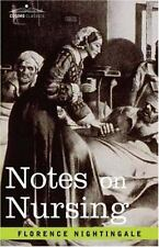 Notes on Nursing by Florence Nightingale (2007, Paperback)