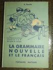 ANCIEN LIVRE MANUEL SCOLAIRE NATHAN . GRAMMAIRE & FRANCAIS CE2/CM1 . 1962