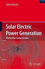 Solar Electric Power Generation - Photovoltaic Energy Systems : Modeling of...