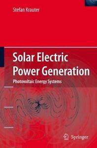 Solar Electric Power Generation - Photovoltaic Energy Systems: Modeling Of Op...