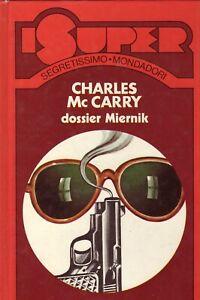 Dossier Miernik (Italiano) Copertina rigida – 1 gennaio 1974 di Charles Mc Carry