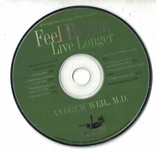 Living Longer & Aging Gracefully Andrew Weil, M.D. Session 2 CD Only