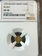 1870 round Liberty gold 25c BG 867 , AU 58