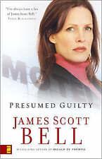 Presumed Guilty, Bell, James Scott | Paperback Book | Good | 9780310253310