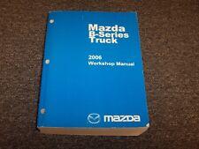 2006 Mazda B-Series B2300 B3000 B4000 Truck Shop Service Repair Manual DS SE