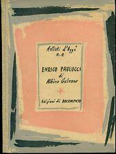 PAULUCCI - Enrico Paulucci. Testo di Albino Galvano. Edizioni di Documento, 194