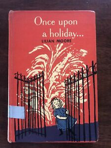 Once Upon a Holiday. . . by Lilian Moore 1st Edition 1959 HC Exlib