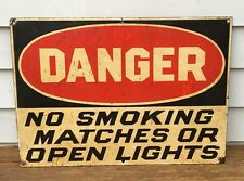 Vintage Porcelain Danger, No Smoking, Matches, Or Open Lights Sign, Exc Cond!