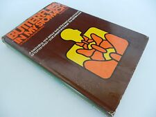 Butterflies In My Stomach - Insects in Human Nutrition - RONALD L. TAYLOR 1975