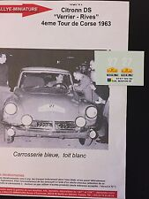 DECALS 1/43 CITROEN DS VERRIER RALLYE FRANCE TOUR DE CORSE 1963 RALLY WRC