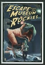 MT Bozeman 4X6 POSTCARD ESCAPE from MUSEUM of the ROCKIES Lantern Press No.28956